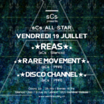 sCs ALLSTAR : Dj Reas, Rare Movement & Disco Channel
