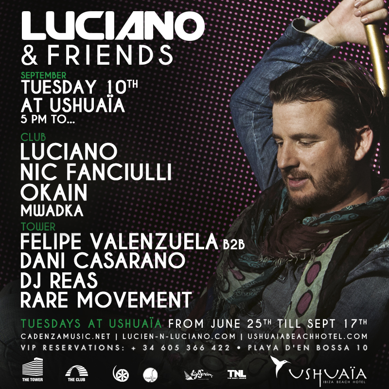 Luciano and Friends w/ Dj Reas & Rare Movement - @Ushuaïa