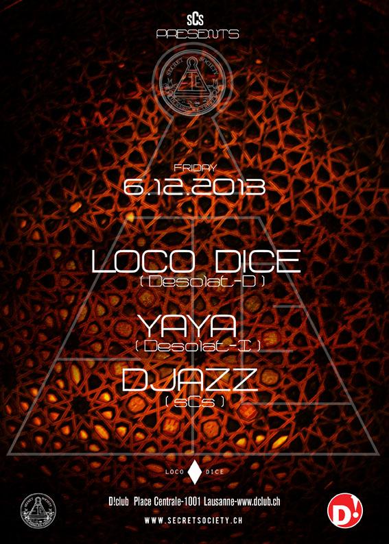 Loco Dice, Yaya & Djazz - @D! Club