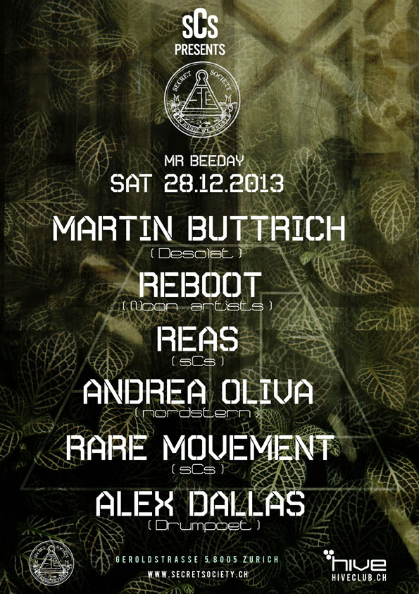 Martin Buttrich, Reboot, Reas, Andrea Oliva, Rare Movement & Alex Dallas - @Hive