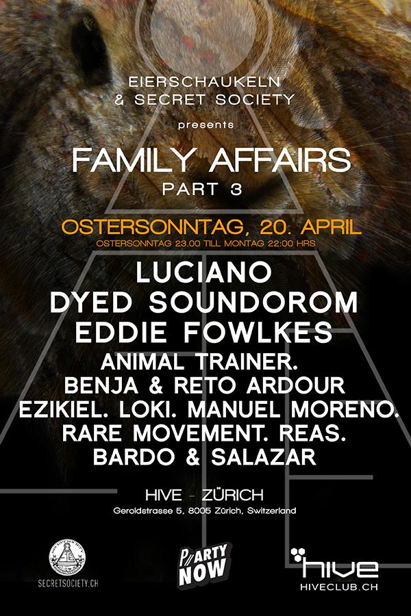 Family Affairs pt. 3 : Luciano, Dyed, Eddie Fowlkes, Ezikiel, Reas, Rare Movement... - @Hive