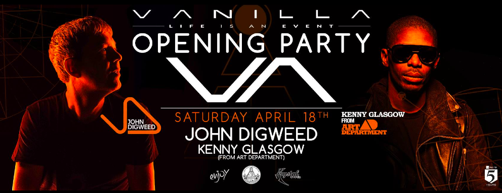 John Digweed & Kenny Glasgow - @Vanilla