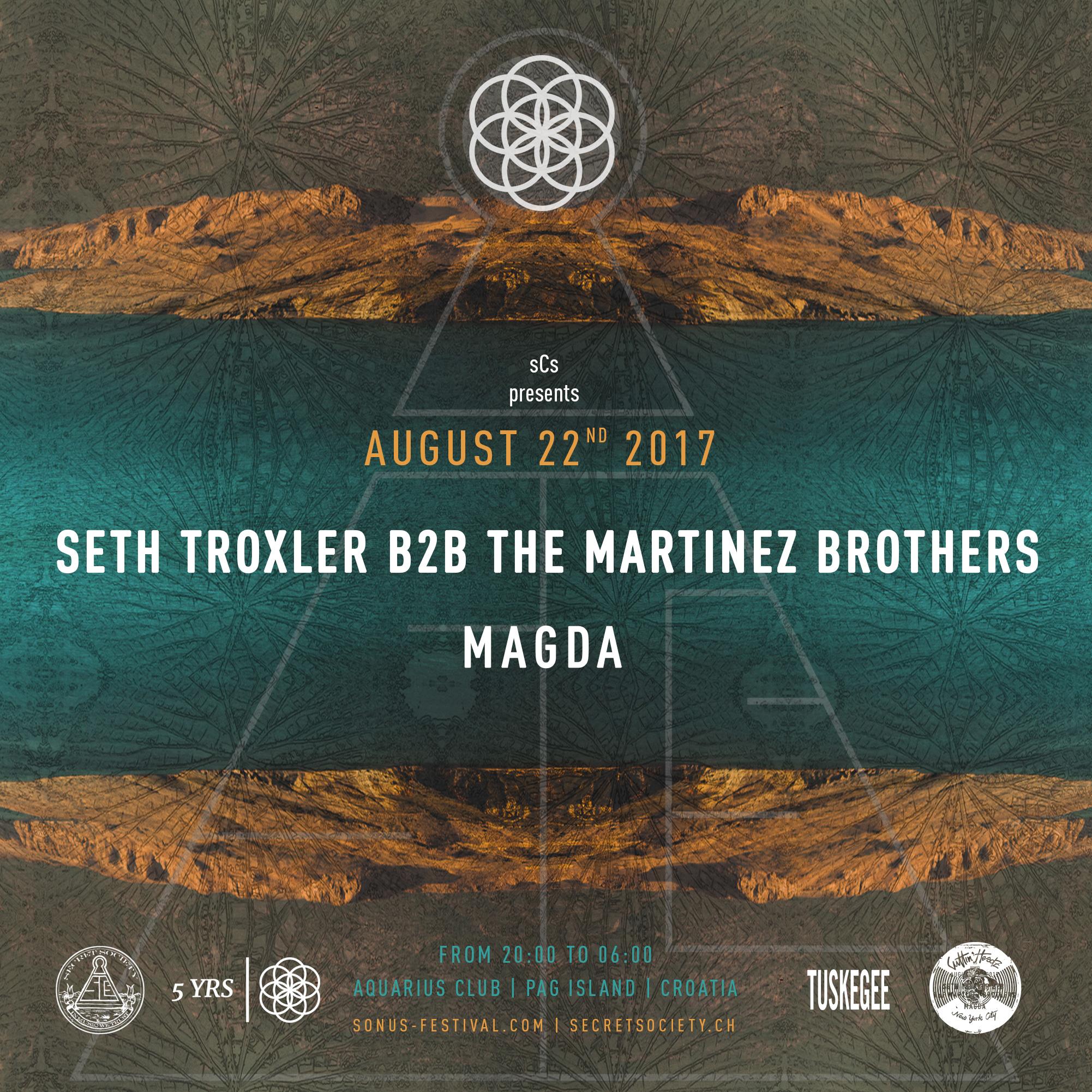 Sonus 2017 w/ Seth Troxler b2b The Martinez Brothers & Magda
