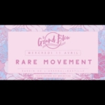 Rare Movement - @Grand Bleu