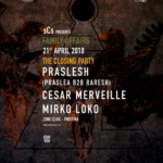 Family Affairs pt. 6 : Praslesh, Cesar Merveille & Mirko Loko - @Zone Club