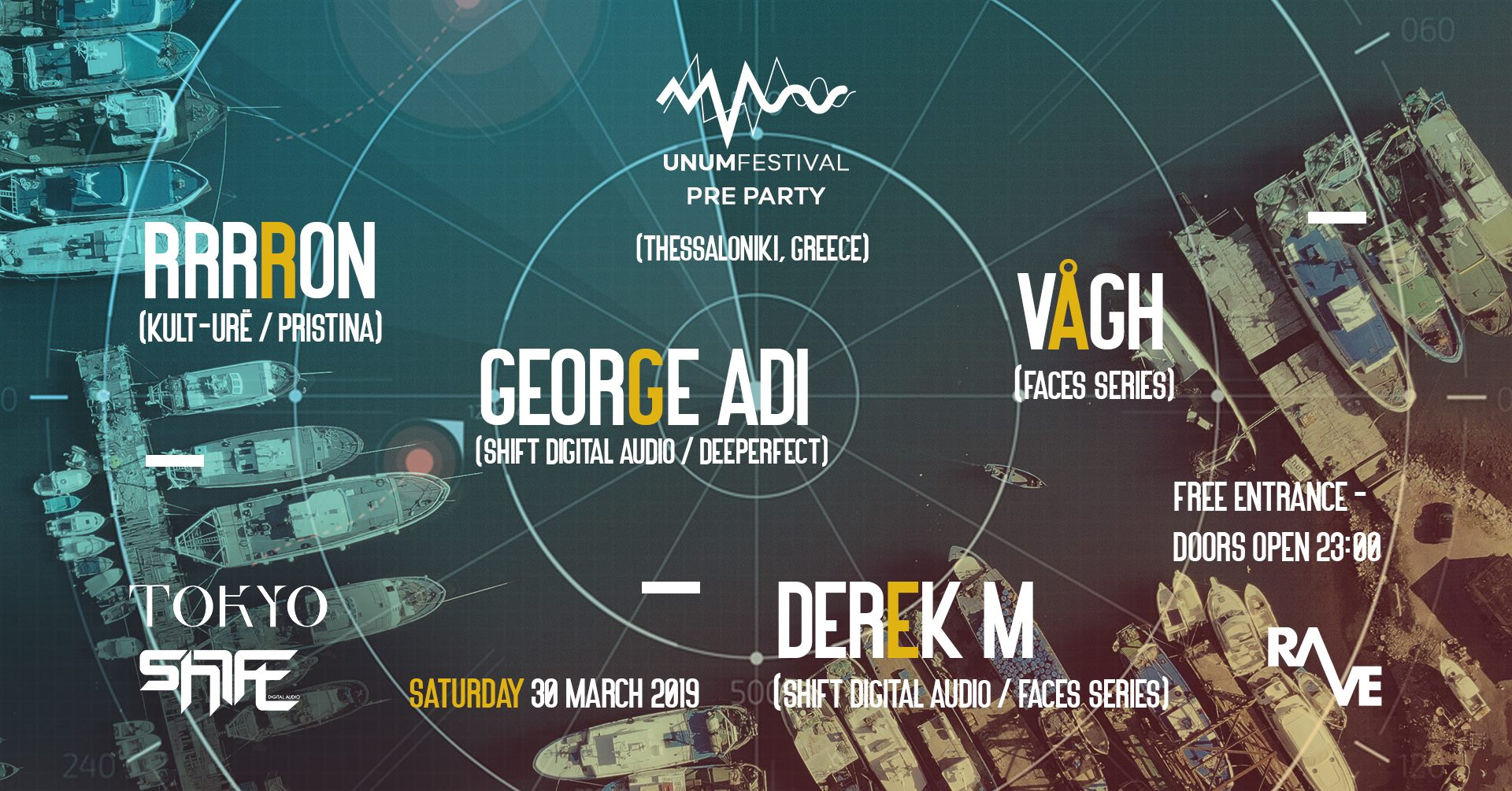 UNUM Pre-Party in Thessaloniki w/ Rrrron, George Adi, Vagh & Derek M