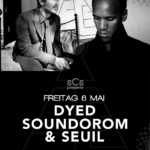 Dyed Soundorom & Seuil - @Nordstern