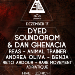 Dyed Soundorom, Dan Ghenacia, Reas and more... - @Hive Club