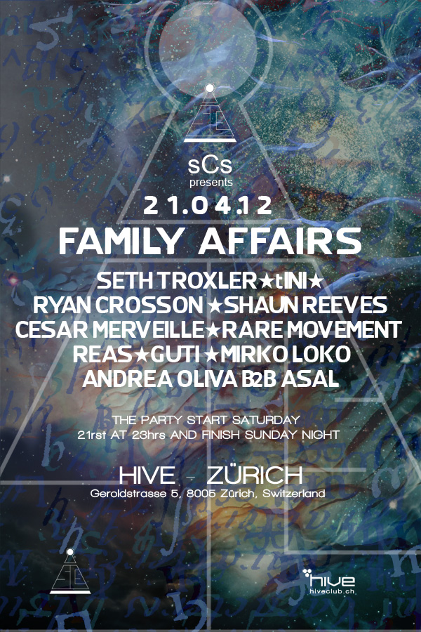 Family Affairs pt. 1 : Seth Troxler, Ryan Crosson, tINI, Shaun Reeves... - @Hive