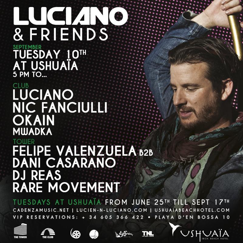 Luciano and Friends w/ Dj Reas & Rare Movement - @Ushuaïa