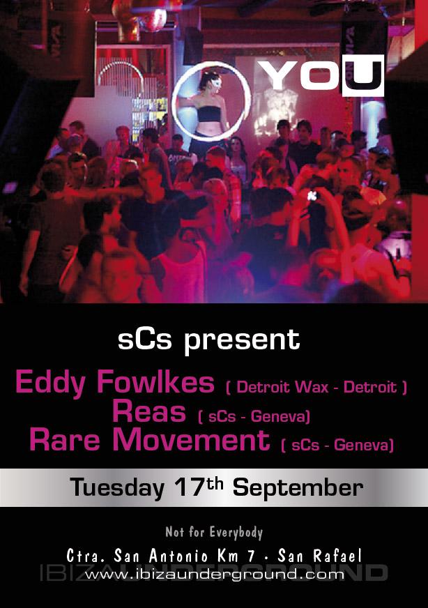 Eddy Fowlkes, Reas & Rare Movement - @Underground Ibiza