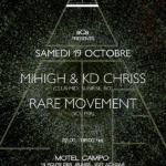 Mihigh&KD Chriss & Rare Movement - @Motel Campo