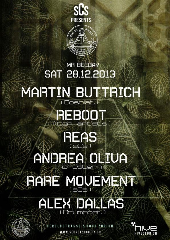 Martin Buttrich, Reboot, Reas, Andrea Oliva, Rare Movement & Alex Dallas - @Hive