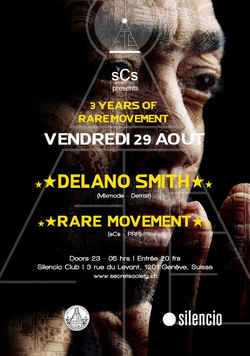Delano Smith & Rare Movement - @Silencio