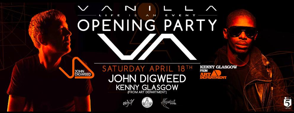 John Digweed & Kenny Glasgow - @Vanilla