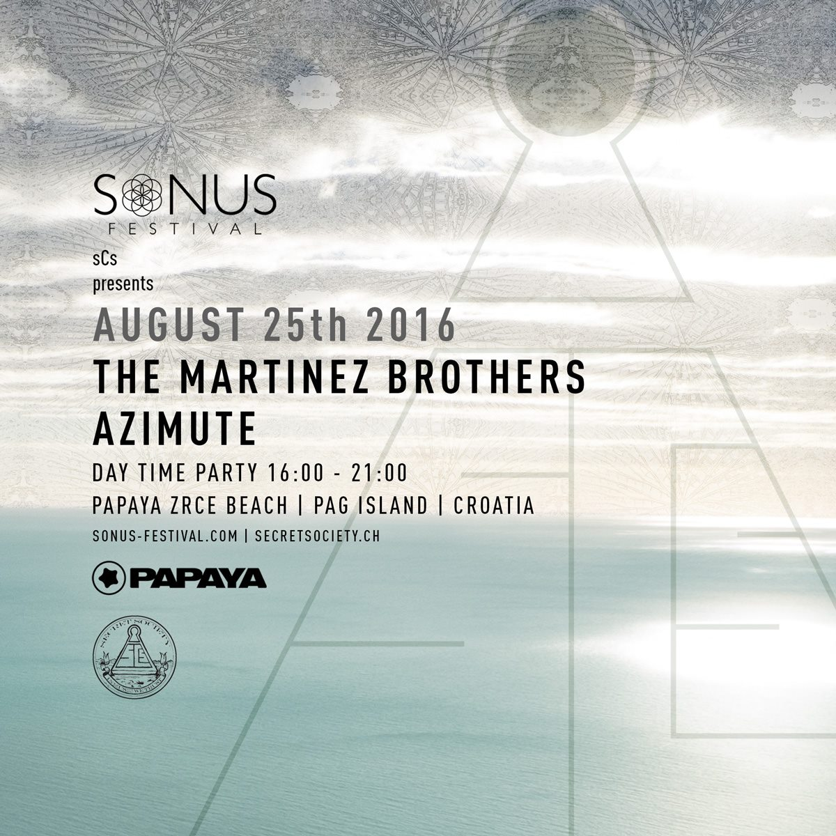 Sonus 2016 w/ The Martinez Brothers & Azimute