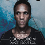 Dyed Soundorom, Djazz & Sous Sol - @Rok