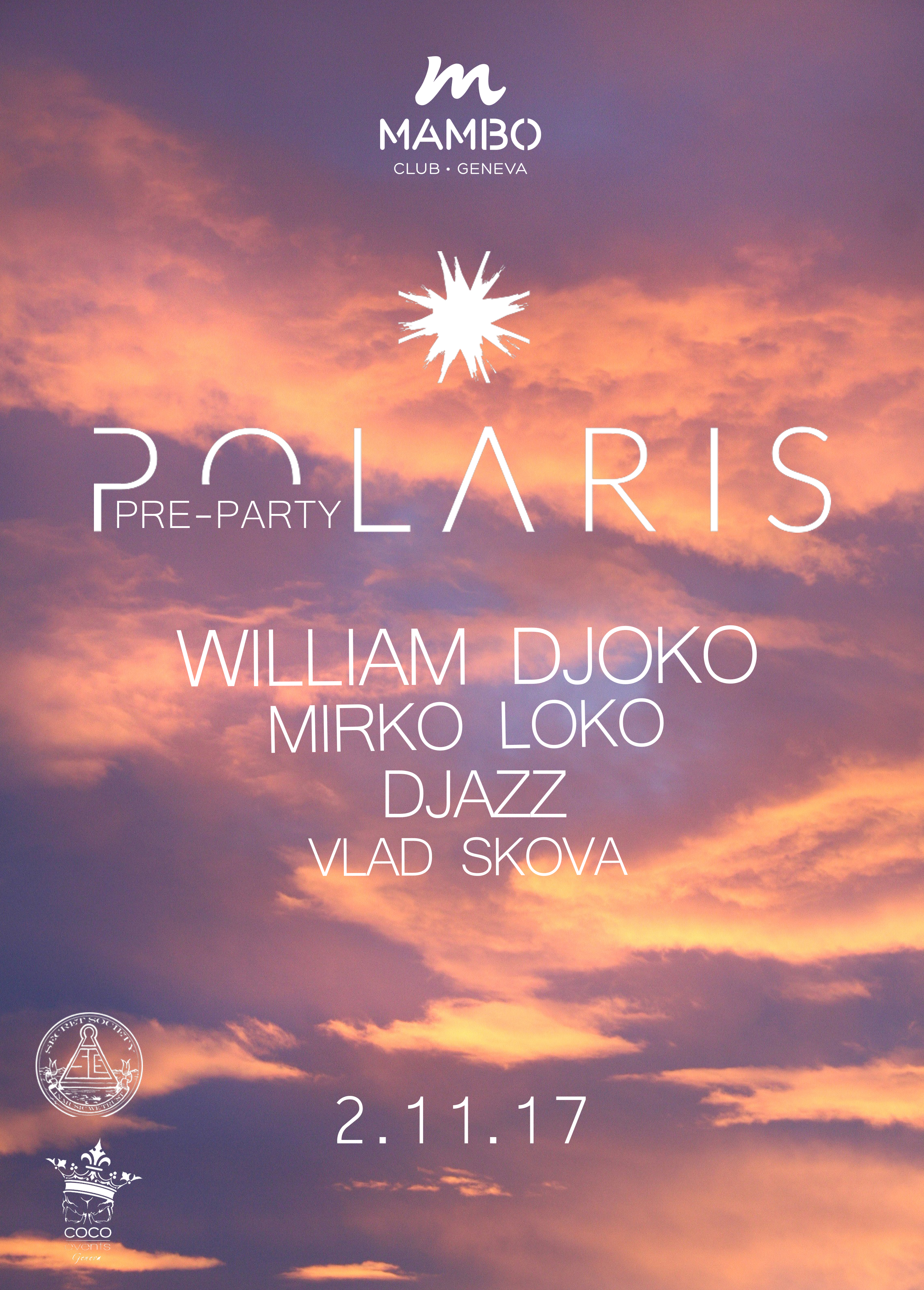Polaris Pre-party w/ William Djoko - @Mambo