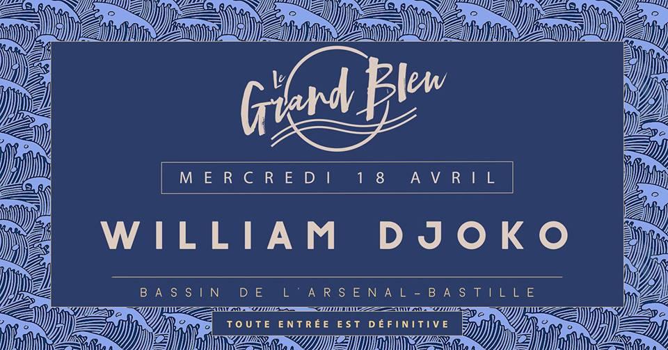 William Djoko - @Grand Bleu