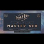 Master Seb - @Grand Bleu